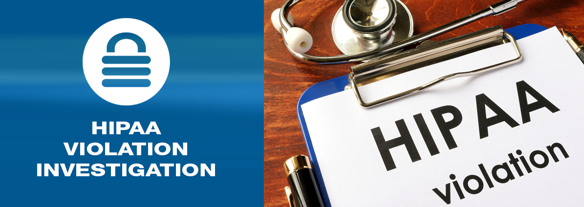HIPAA Violations Forensic Investigation